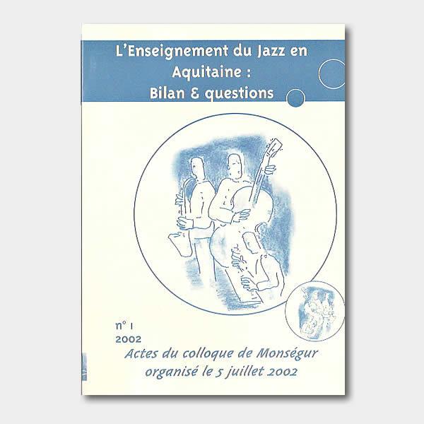 L'enseignement du Jazz en aquitaine - Recto du livre