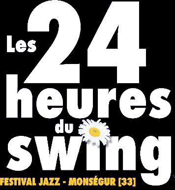 Festival Jazz Les 24 heures du Swing 2016