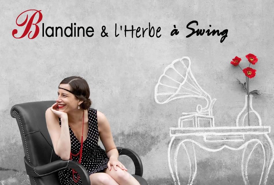 Blandine & l'Herbe à Swing