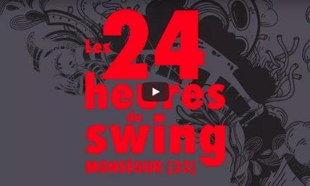 Dimanche en Jazz #2 – Retrospective Festival les 24 heures du Swing 2017