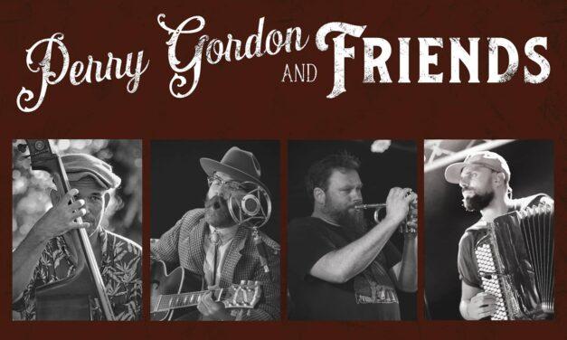 Perry Gordon & Friends